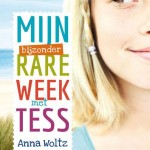 Mijn bijzonder rare week met Tess - Anna Woltz | De StemFabrique