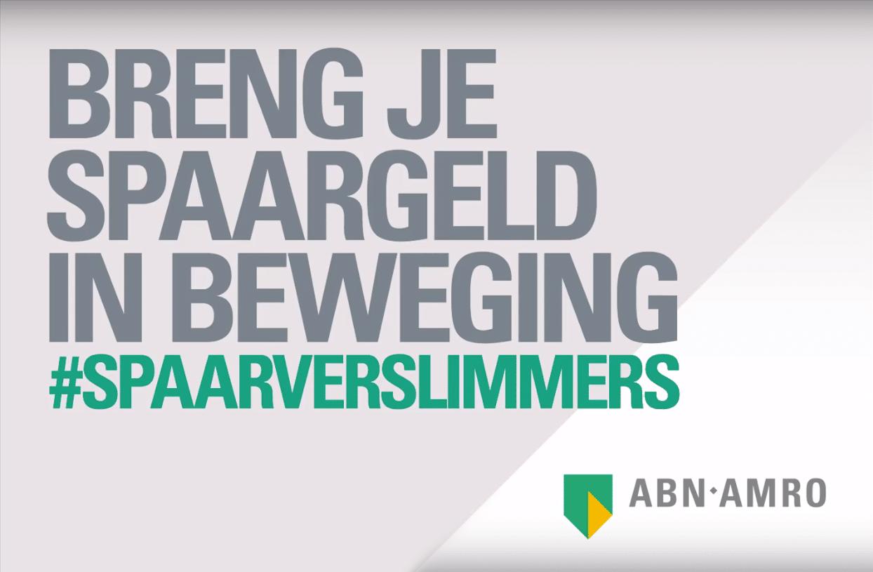 #spaarverslimmers | ABN AMRO